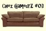 chez-gameurz3