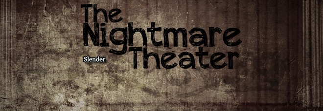 the-nightmare-theater-1-slender