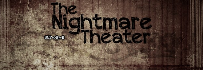 Nightmare_Theater_SCP087B