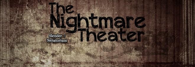 Nightmare_Theater_Slender_Sanatorium